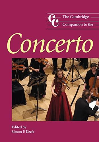 9780521542579: The Cambridge Companion to the Concerto (Cambridge Companions to Music)