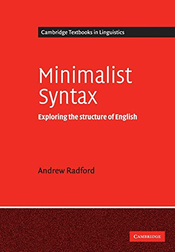9780521542746: Minimalist Syntax Paperback: Exploring the Structure of English (Cambridge Textbooks in Linguistics)