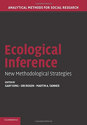 9780521542807: Ecological Inference: New Methodological Strategies (Analytical Methods for Social Research)