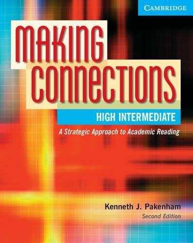 9780521542845: Making Connections High Intermediate: A Strategic Approach to Academic Reading, Second Edition (Student Book)