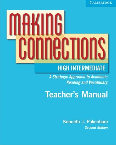 9780521542852: Making Connections High Intermediate Teacher's Manual: A Strategic Approach to Academic Reading