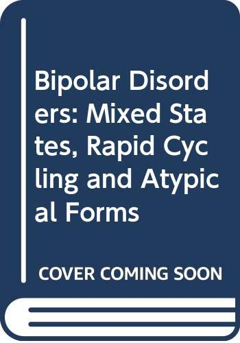 9780521542890: Bipolar Disorders: Mixed States, Rapid Cycling and Atypical Forms