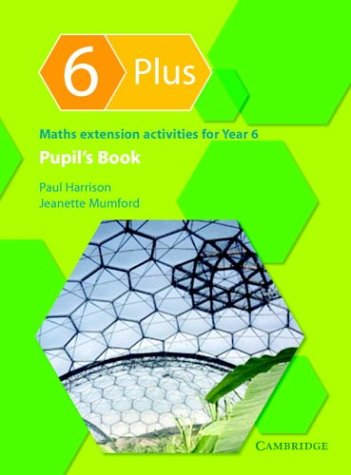 9780521542906: 6 Plus Pupil's Book: Maths Extension Activities for Year 6