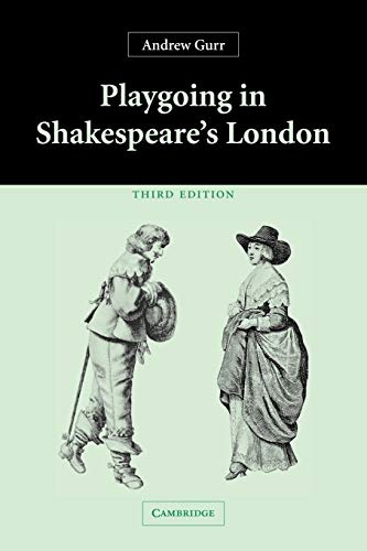 9780521543224: Playgoing in Shakespeare's London