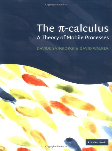 9780521543279: The Pi-Calculus: A Theory of Mobile Processes