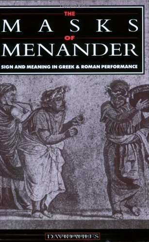 9780521543521: The Masks of Menander: Sign and Meaning in Greek and Roman Performance