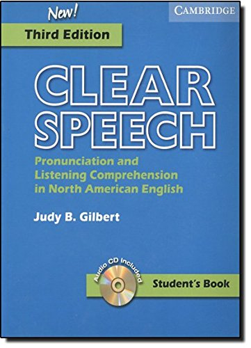 9780521543545: Clear Speech Student's Book with Audio CD: Pronunciation and Listening Comprehension in American English