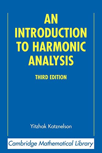 9780521543590: An Introduction to Harmonic Analysis 3rd Edition Paperback (Cambridge Mathematical Library)