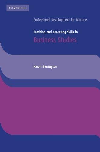 Teaching and Assessing Skills in Business Studies: Karen Borrington