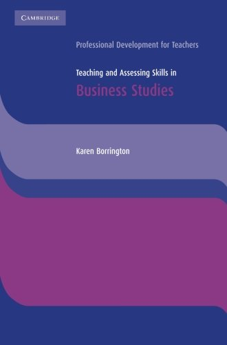 9780521543668: Teaching and Assessing Skills in Business Studies (Cambridge International Examinations)