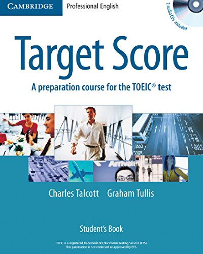 9780521543736: Target Score Student's Book with 2 Audio CDs and Test Booklet with Audio CD: A Preparation Course for the TOEIC Test