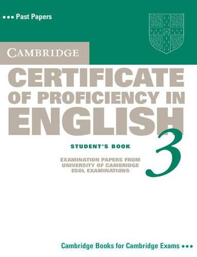 9780521543859: Cambridge Certificate of Proficiency in English 3 Student's Book: Examination Papers from University of Cambridge ESOL Examinations (CPE Practice Tests)