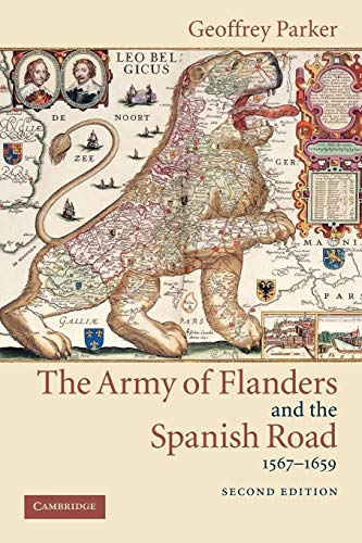9780521543927: The Army of Flanders and the Spanish Road, 1567-1659: The Logistics of Spanish Victory and Defeat in the Low Countries' Wars (Cambridge Studies in Early Modern History)