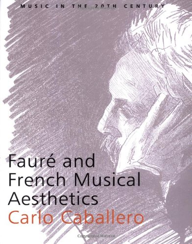 9780521543989: Fauré and French Musical Aesthetics (Music in the Twentieth Century)