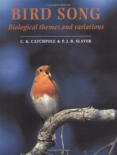 9780521544009: Bird Song: Biological Themes and Variations