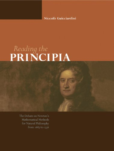 9780521544030: Reading the Principia: The Debate on Newton's Mathematical Methods for Natural Philosophy from 1687 to 1736