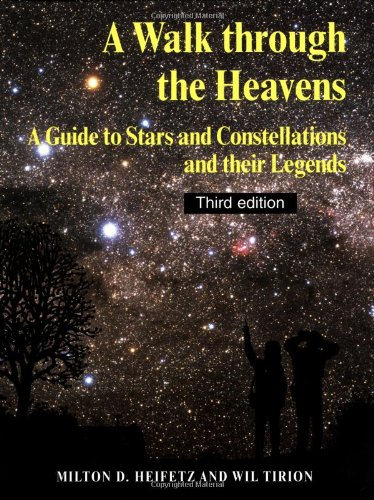 9780521544153: A Walk through the Heavens: A Guide to Stars and Constellations and their Legends