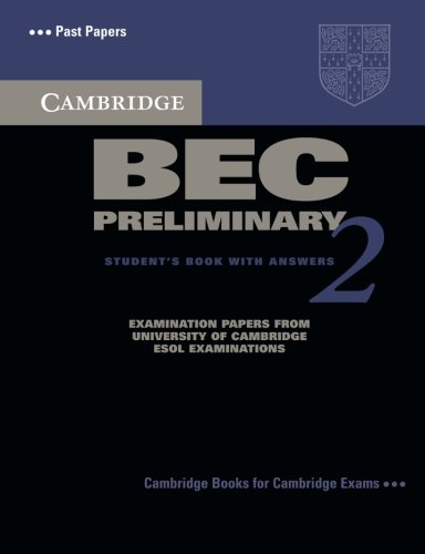 9780521544504: Cambridge BEC Preliminary 2 Student's Book with Answers: Examination papers from University of Cambridge ESOL Examinations (BEC Practice Tests)