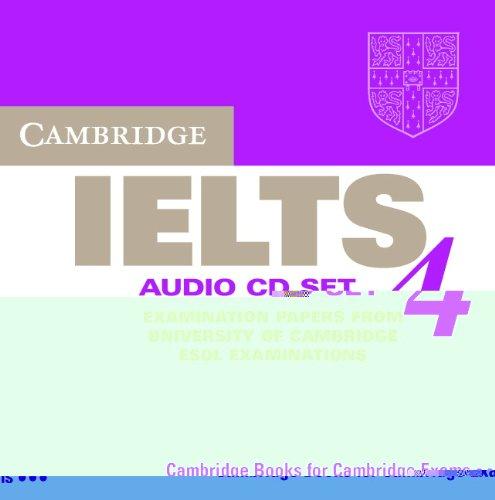 9780521544658: Cambridge IELTS 4 Audio CD Set (2 CDs): Examination papers from University of Cambridge ESOL Examinations (IELTS Practice Tests)