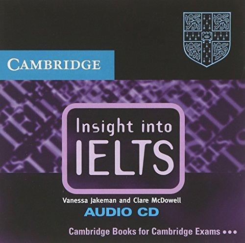 Insight into IELTS Audio CD: The Cambridge: Jakeman, Vanessa, McDowell,