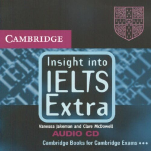 Insight into IELTS Extra Cassette Audio CD: McDowell, Clare, Jakeman,