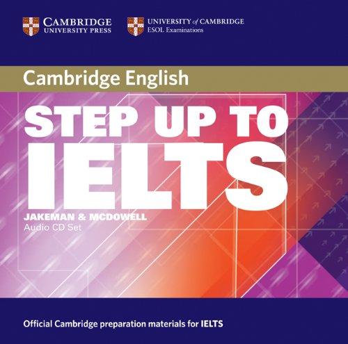Step Up to IELTS Audio CDs (Cambridge: McDowell, Clare,Jakeman, Vanessa