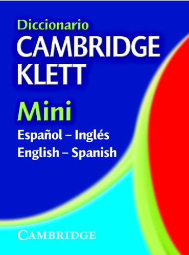Diccionario Cambridge Klett Mini Español-Inglés/English-Spanish (English and: Cambridge University Press