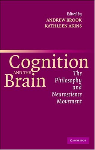 9780521544917: Cognition and the Brain: The Philosophy and Neuroscience Movement