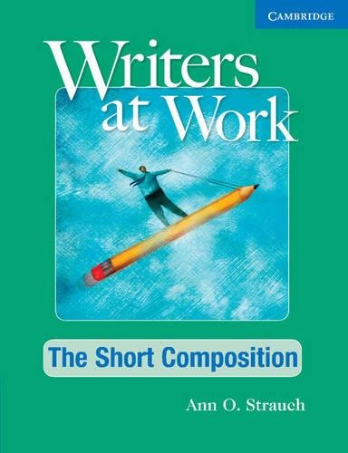 9780521544962: Writers at Work: The Short Composition Student's Book