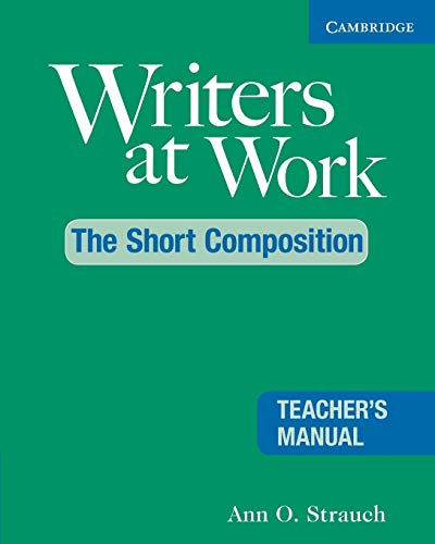 9780521544979: Writers at Work: The Short Composition Teacher's Manual