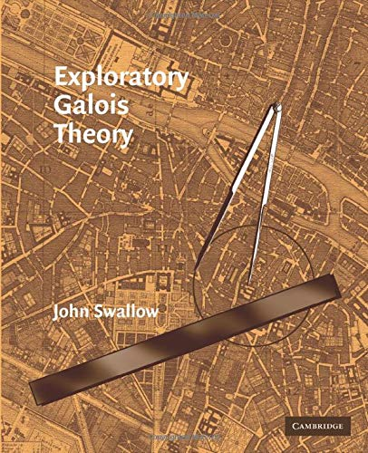 9780521544993: Exploratory Galois Theory