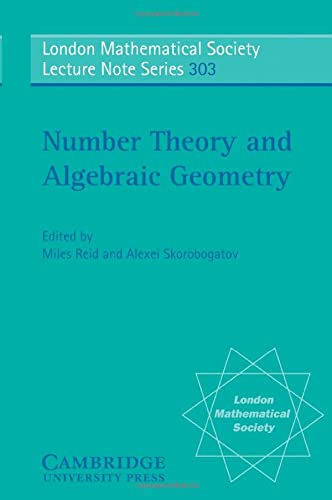 9780521545181: Number Theory and Algebraic Geometry (London Mathematical Society Lecture Note Series)