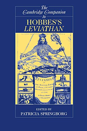 The Cambridge Companion to Hobbes's Leviathan: Springborg, Patricia, Ed.
