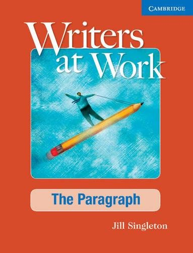 9780521545228: Writers at Work: The Paragraph Student's Book