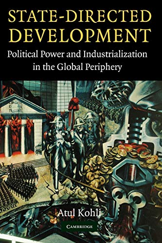9780521545259: State-Directed Development: Political Power and Industrialization in the Global Periphery