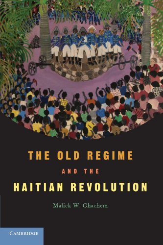 9780521545310: The Old Regime and the Haitian Revolution