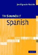9780521545389: The Sounds of Spanish with Audio CD