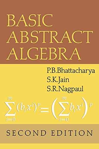 9780521545488: Basic Abstract Algebra South Asia Edition by Bhattacharya, P.B.; Nagpaul, S.R.