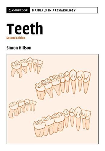 9780521545495: Teeth (Cambridge Manuals in Archaeology)