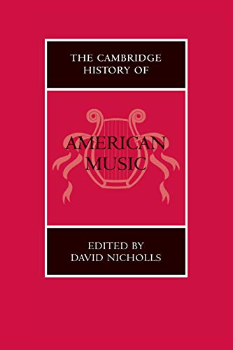 9780521545549: The Cambridge History of American Music Paperback (The Cambridge History of Music)