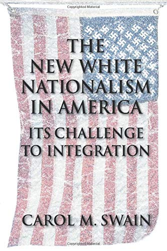9780521545587: The New White Nationalism in America: Its Challenge to Integration