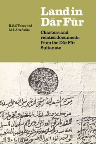 9780521545631: Land in Dar Fur: Charters and Related Documents from the Dar Fur Sultanate (Fontes Historiae Africanae. Series Arabica)