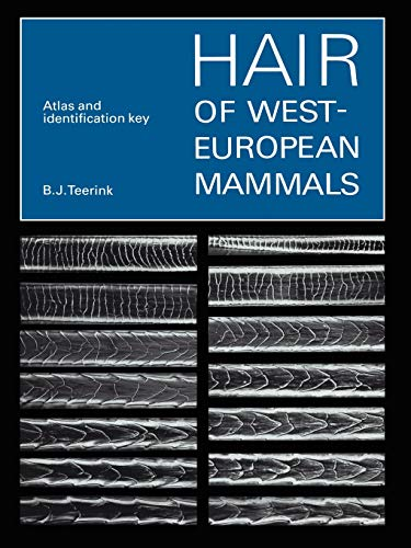 9780521545778: Hair of West European Mammals Paperback: Atlas and Identification Key