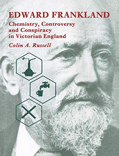9780521545815: Edward Frankland Paperback: Chemistry, Controversy and Conspiracy in Victorian England