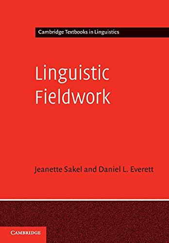 9780521545983: Linguistic Fieldwork: A Student Guide (Cambridge Textbooks in Linguistics)