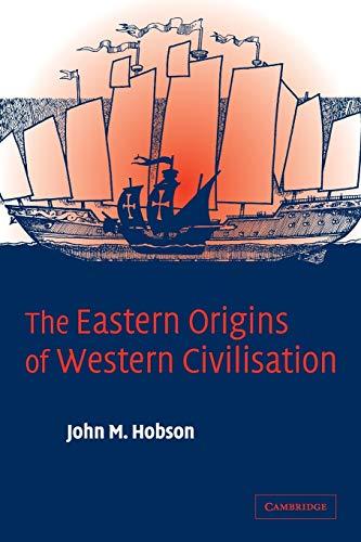 9780521547246: The Eastern Origins of Western Civilisation