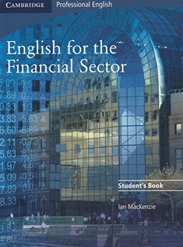9780521547253: English for the Financial Sector Student's Book