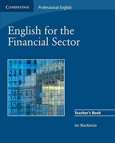 9780521547260: English for the Financial Sector Teacher's Book (Cambridge Professional English)