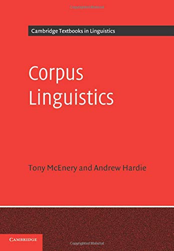 9780521547369: Corpus Linguistics: Method, Theory and Practice