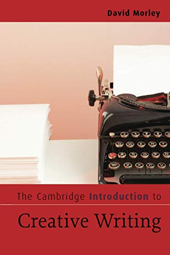 9780521547543: The Cambridge Introduction to Creative Writing Paperback (Cambridge Introductions to Literature)